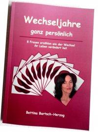 Erfahren Sie, wie andere Frauen die Zeit des Wechsels erlebt haben in meinem Buch: Wechseljahre ganz persönlich